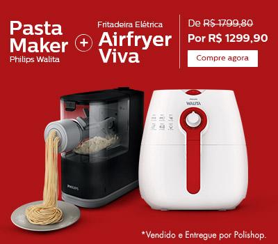 Lançamento Air Fryer e Pasta Maker